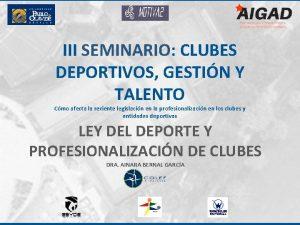 III SEMINARIO CLUBES DEPORTIVOS GESTIN Y TALENTO Cmo