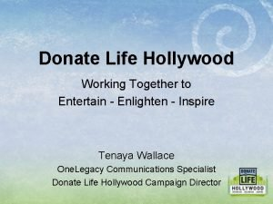 Donate Life Hollywood Working Together to Entertain Enlighten