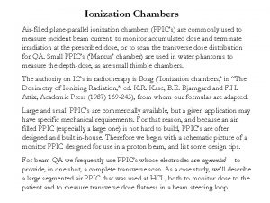Ionization Chambers Airfilled planeparallel ionization chambers PPICs are