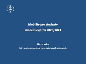 Obsah IMA VFU Brno Erasmus studijn pobyty SMS