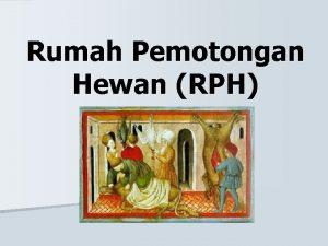 Rumah Pemotongan Hewan RPH Definisi n Kompleks bangunan