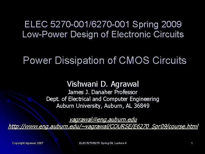 ELEC 5270 0016270 001 Spring 2009 LowPower Design
