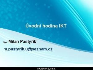 vodn hodina IKT Mgr Milan Pastyk m pastyrik