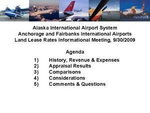 Alaska International Airport System Anchorage and Fairbanks International