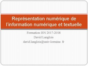 Reprsentation numrique de linformation numrique et textuelle Formation