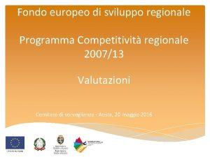 Fondo europeo di sviluppo regionale Programma Competitivit regionale
