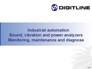 Industrial automation Sound vibration and power analyzers Monitoring