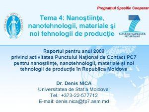 Programul Specific Cooperare Tema 4 Nanotiine nanotehnologii materiale