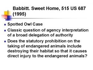 Babbitt Sweet Home 515 US 687 1995 n