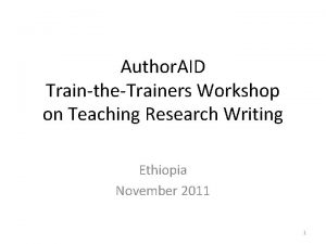 Author AID TraintheTrainers Workshop on Teaching Research Writing