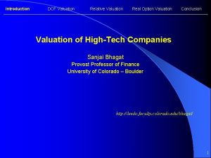 Introduction DCF Valuation Relative Valuation Real Option Valuation