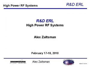 High Power RF Systems RD ERL High Power