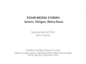 PASAR MODAL SYARIAH Saham Obligasi Reksa Dana Syamsul