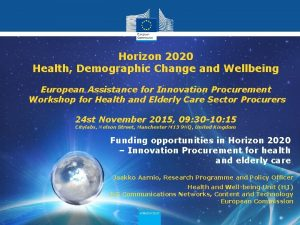 Horizon 2020 societal challenge 1 Horizon 2020 Health