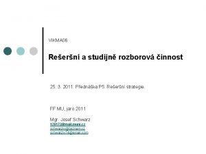 VIKMA 06 Reern a studijn rozborov innost 25