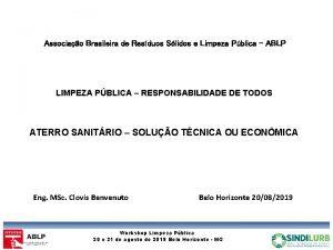 Associao Brasileira de Resduos Slidos e Limpeza Pblica