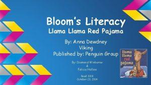 Blooms Literacy Llama Red Pajama By Anna Dewdney
