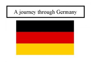 A journey through Germany Germany Population 81 8