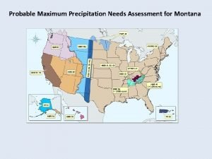 Probable Maximum Precipitation Needs Assessment for Montana Issues