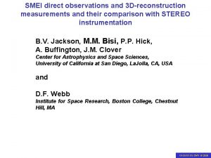 SMEI direct observations and 3 Dreconstruction SMEI observations