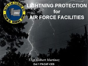 2002 LIGHTNING PROTECTION for AIR FORCE FACILITIES TSgt
