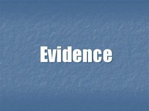 Evidence Direct Vs Circumstantial Evidence n Direct evidence