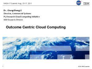 NASA IT Summit Aug 15 17 2011 Dr