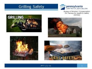 Grilling Safety Bureau of Workers Compensation PA Training