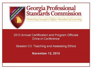 2013 Annual Certification and Program Officials Drivein Conference