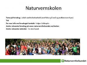 Naturvernskolen Tema p foredrag Lokalt samferdselsarbeid med fokus