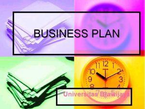 BUSINESS PLAN Universitas Brawijaya Business Plan disusun untuk