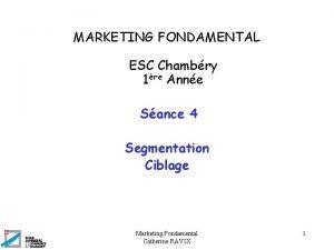 MARKETING FONDAMENTAL ESC Chambry 1re Anne Sance 4