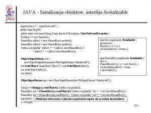 JAVA Serializacja obiektw interfejs Serializable import java io