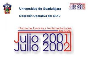 Universidad de Guadalajara Direccin Operativa del SIIAU PROTOTIPOS