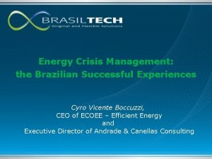 Energy Crisis Management the Brazilian Successful Experiences Cyro