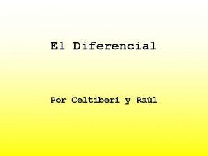El Diferencial Por Celtiberi y Ral El diferencial