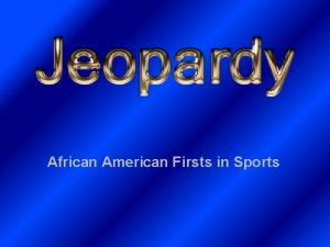African American Firsts in Sports Olympics Baseball Golf