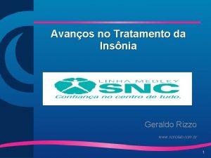 Avanos no Tratamento da Insnia Geraldo Rizzo www