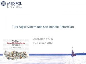 Trk Salk Sisteminde Son Dnem Reformlar Sabahattin AYDIN