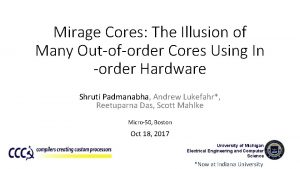 Mirage Cores The Illusion of Many Outoforder Cores