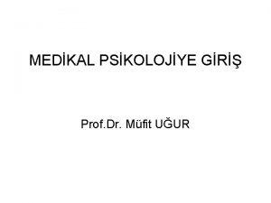 MEDKAL PSKOLOJYE GR Prof Dr Mfit UUR PSKOLOJNN