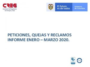 PETICIONES QUEJAS Y RECLAMOS INFORME ENERO MARZO 2020