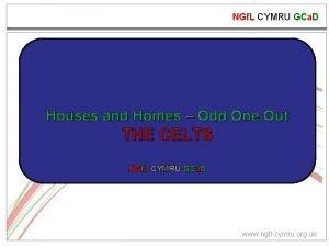 NGf L CYMRU GCa D Houses and Homes