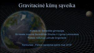 Gravitacin kn sveika Alytaus v Benedikto gimnazijos 8