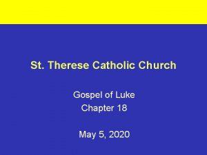 St Therese Catholic Church Gospel of Luke Chapter