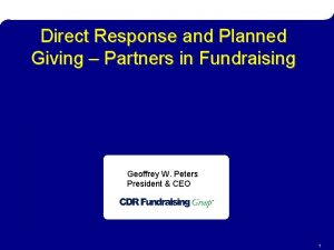 Direct Response Planned Giving Direct Response and Planned