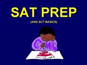 SAT PREP AND ACT BASICS SAT Guessing Strategies