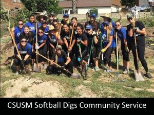 CSUSM Softball Digs Community Service Topics Goal 1