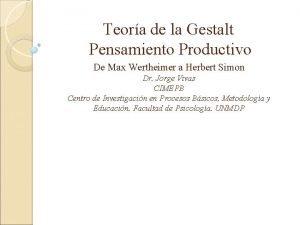Teora de la Gestalt Pensamiento Productivo De Max