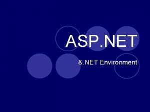 ASP NET NET Environment Overview Part of Microsofts
